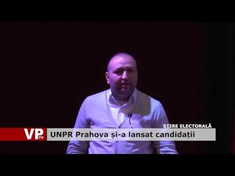 UNPR Prahova și-a lansat candidații