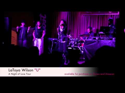 "LaToya Wilson LIVE at A Night of Love Tour ""U"""