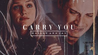 Hailey & Jay - Carry you