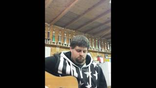 """""""My Faith in You""""- Brantley Gilbert cover"""