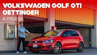 Volkswagen Golf GTI Oettinger, a prueba: el mejor cierre a una era para el Golf y México