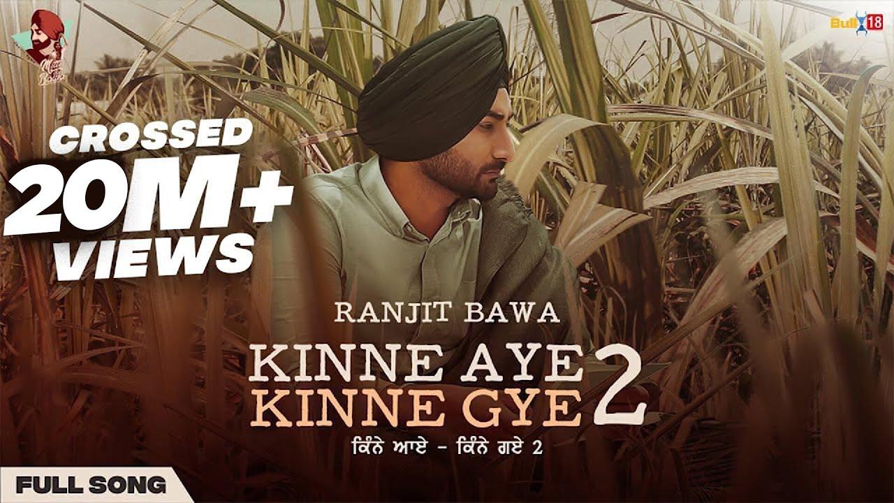 Kinne Aye Kinne Gye 2| Ranjit Bawa Lyrics