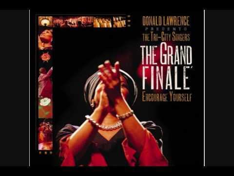 God-Donald Lawrence & The Tri-City Singers