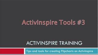 ActivInspire Tools Pt #3