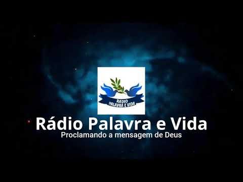 Rádio Palavra e Vida-Proclamando a mensagem de Deus