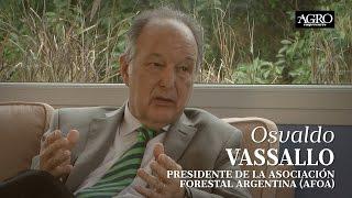 Osvaldo Vassallo - Presidente de la Asociación Forestal Argentina