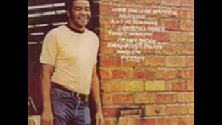 Bill Withers - Sweet Wanomi