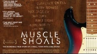 "Muscle Shoals Documentary w/ dir. Greg ""Freddy"" Camalier"