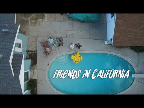 Friends in California
