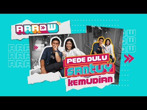 Arrow - PEDE Dulu, SANTUY Kemudian | with Arnold Warembengan