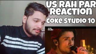 Us Rah Par | Coke Studio 10 Reaction | Ali Hamza & Ali Zafar Feat. Strings | M Bros Reactions.