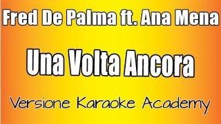 Karaoke Italiano    Fred De Palma  Ft  Ana Mena    Una Volta Ancora