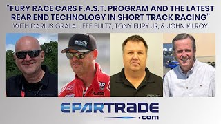 Fury Race Cars FAST Program & The Latest Rear End Technology