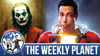 Shazam & Joker Trailer - The Weekly Planet Podcast