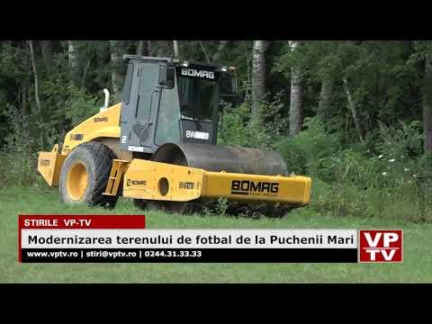 Modernizarea terenului de fotbal de la Puchenii Mari