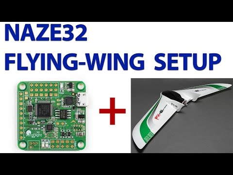 setting-up-a-naze32-board-for-a-flying-wing