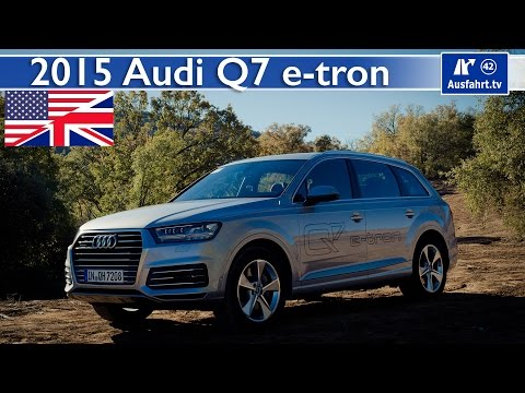 2015 Audi Q7 e-tron - Test, Test Drive and Review (English)
