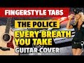 The Police - Every Breath You Take (Fingerstyle Guitar Cover with Tabs)