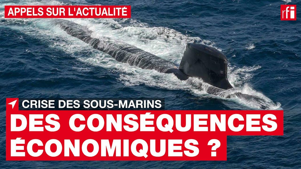 Crise des sous-marins : quelles conséquences économiques ? • RFI