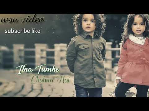 Download Itna Tumhe Chahna Hai Full Screen Whatsapp Status