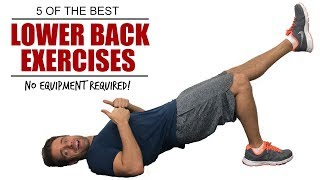 Best Exercises To Strengthen Your Lower Back - Best Exercises For Low Back Pain