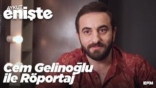 Aykut Enişte - Cem Gelinoğlu ile Röportaj (Sinemalarda)