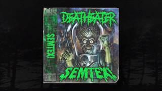 DEATHEATER - SEMTEX! (Prod. DEATHEATER) (MEMPHIS 66.6 EXCLUSIVE)