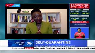 Self-quarantine: DR. Mercy Korir breaks down procedures and what home-based care entails