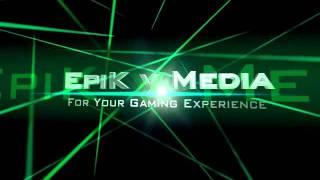 EpiK v Media (new intro)