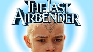 The Last Airbender Is Worse Than I Thought