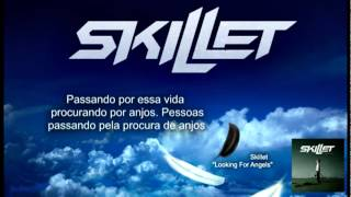 Skillet - Looking for Angels Legendado