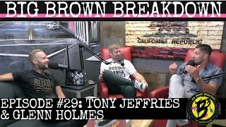 Video: Big Brown Breakdown Podcast w/ Brendan Schaub: Bonus Episode w/ Glenn Holmes & Tony Jeffr