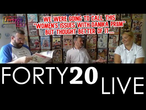 Forty20 TV: Future Women's Hall of Famers and more Rugby League issues wirh Danika Priim