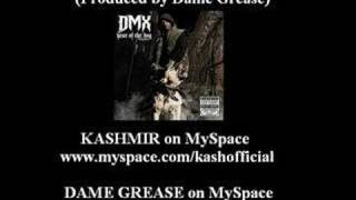 DMX - Walk These Dogs feat. Kashmir