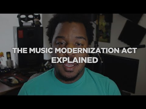 What is The Music Modernization Act? Explained