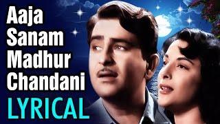 Aaja Sanam Madhur Chandni Mein Hum with Lyrics - Raj