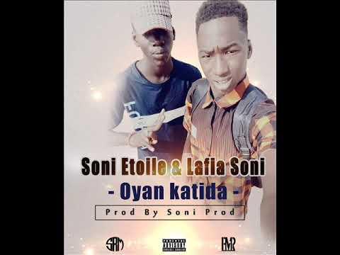 Etoile soni feat lafiya soni  Oyan katida