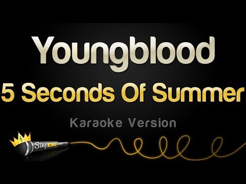 5 Seconds Of Summer - Youngblood (Karaoke Version)