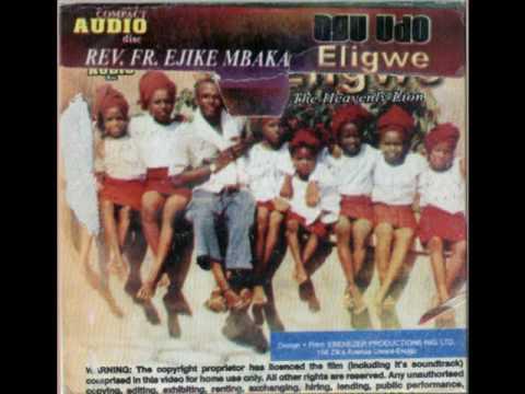 Rev. Fr. Ejike Mbaka C. Agu Udo Eligwe - The Heavenly Lion #2-6