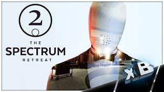 Am I Bill Murray?! :: The Spectrum Retreat :: E02