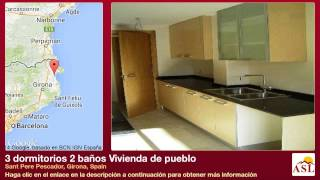 preview picture of video '3 dormitorios 2 baños Vivienda de pueblo se Vende en Sant Pere Pescador, Girona, Spain'