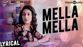 Maayavan | Mella Mella Song with Lyrics | Ghibran | C.V.Kumar | Sundeep Kishan, Lavanya Tripathi