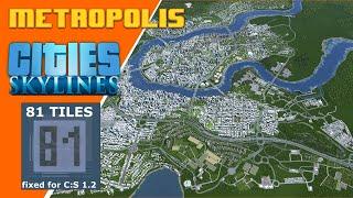 Cities Skylines   Building Better Cities With 81 Tiles   Metropolis