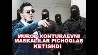 MUROD XONTURAEV PICHOQLANDI. UNI AXVOLI QANDAY?