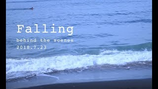 INTERSECTION / Falling - Behind The Scenes -