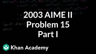 2003 AIME II Problem 15 (part 1)