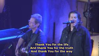 Listen To Our Hearts-Steven Curtis Chapman f. Geoff Moore(2011) w/lyrics