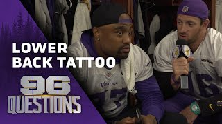96 Questions: Who Could Rock A Lower Back Tattoo? | Minnesota Vikings