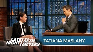 Tatiana au Late Night With Seth Meyers - mai 2015