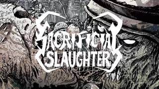 SACRIFICIAL SLAUGHTER - Generation of Terror